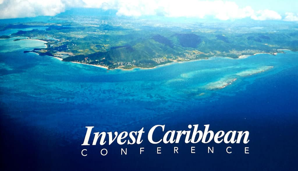 Need for standardized due diligence procedures dominate conversations at inaugural Invest Caribbean Conference